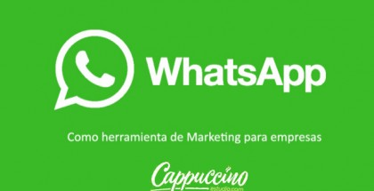 Whastapp, presente y futuro del marketing digital